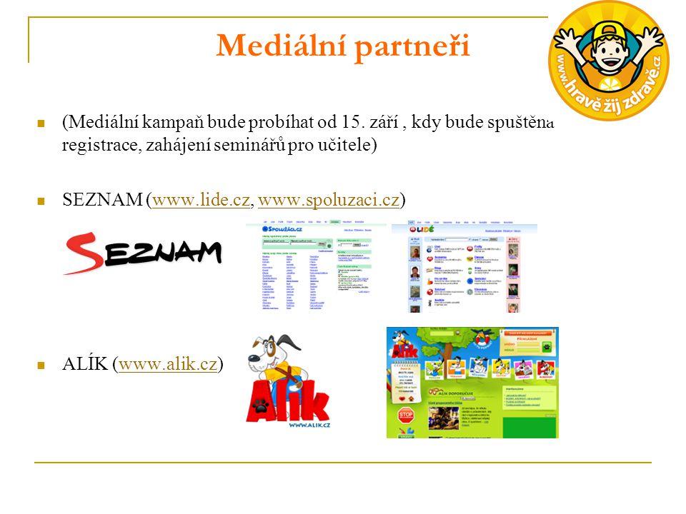 Mediální partneři (Mediální kampaň bude probíhat od 15. září , kdy bude spuštěna registrace, zahájení seminářů pro učitele)