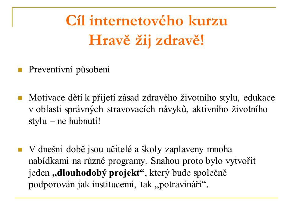 Cíl internetového kurzu Hravě žij zdravě!