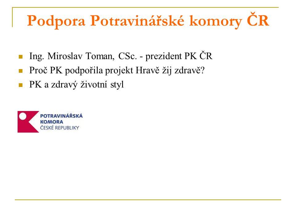 Podpora Potravinářské komory ČR