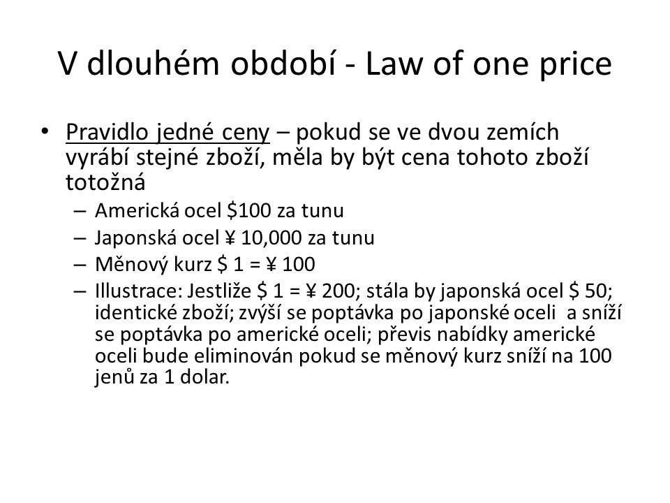 V dlouhém období - Law of one price