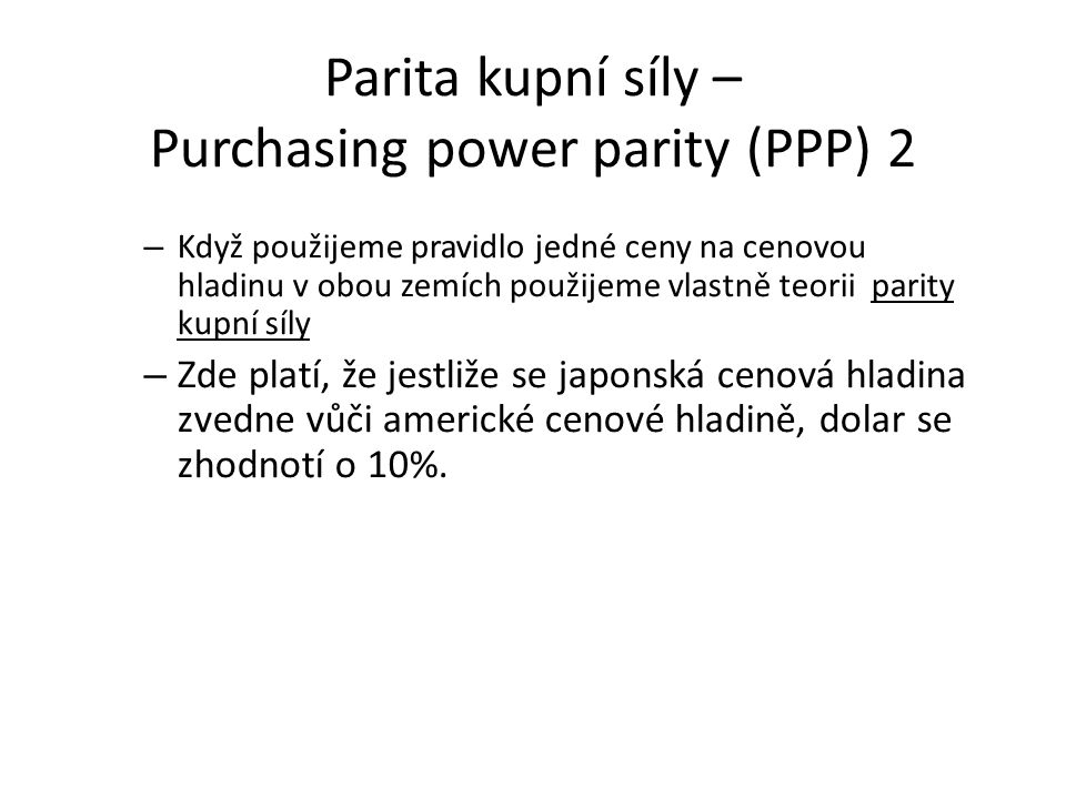 Parita kupní síly – Purchasing power parity (PPP) 2