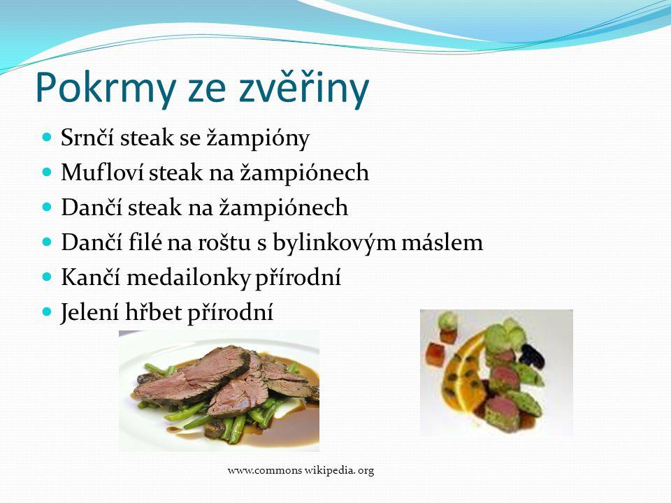 Pokrmy ze zvěřiny Srnčí steak se žampióny Mufloví steak na žampiónech