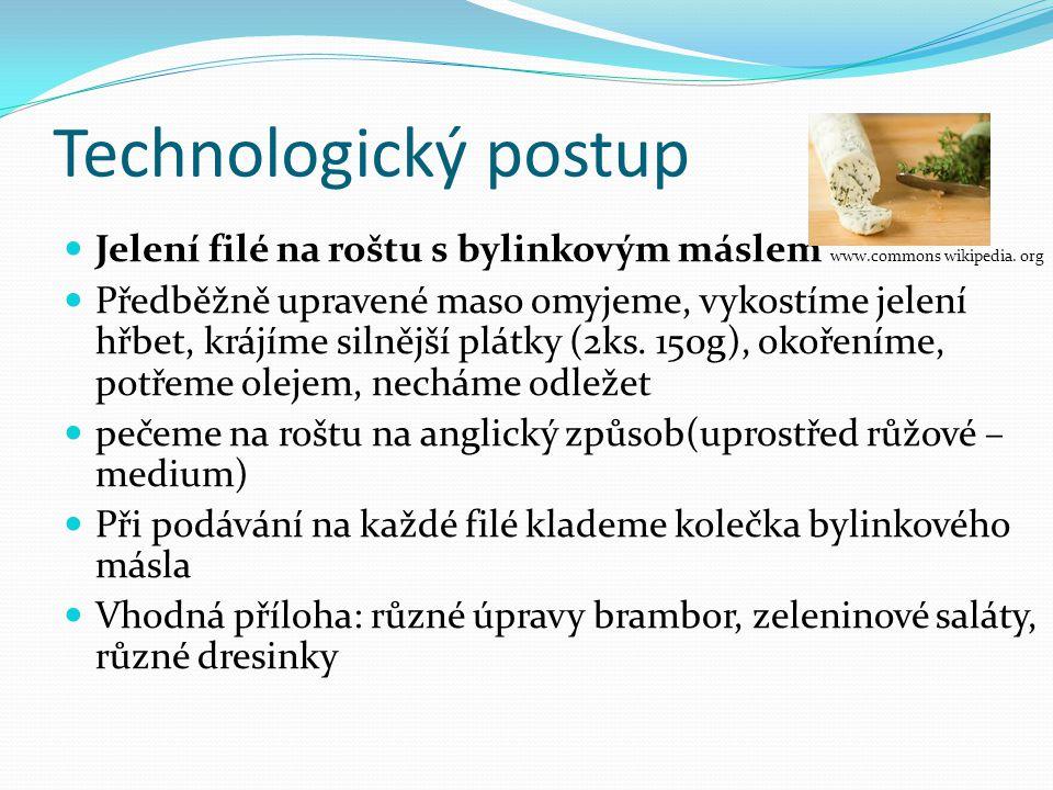 Technologický postup Jelení filé na roštu s bylinkovým máslem www.commons wikipedia. org.