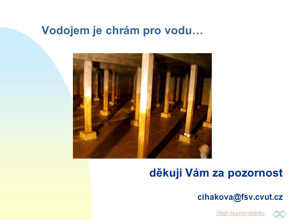 Vodojem je chrám pro vodu…
