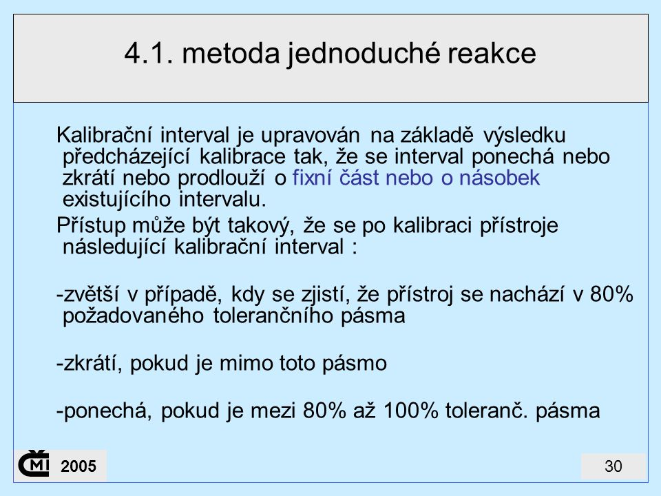 4.1. metoda jednoduché reakce