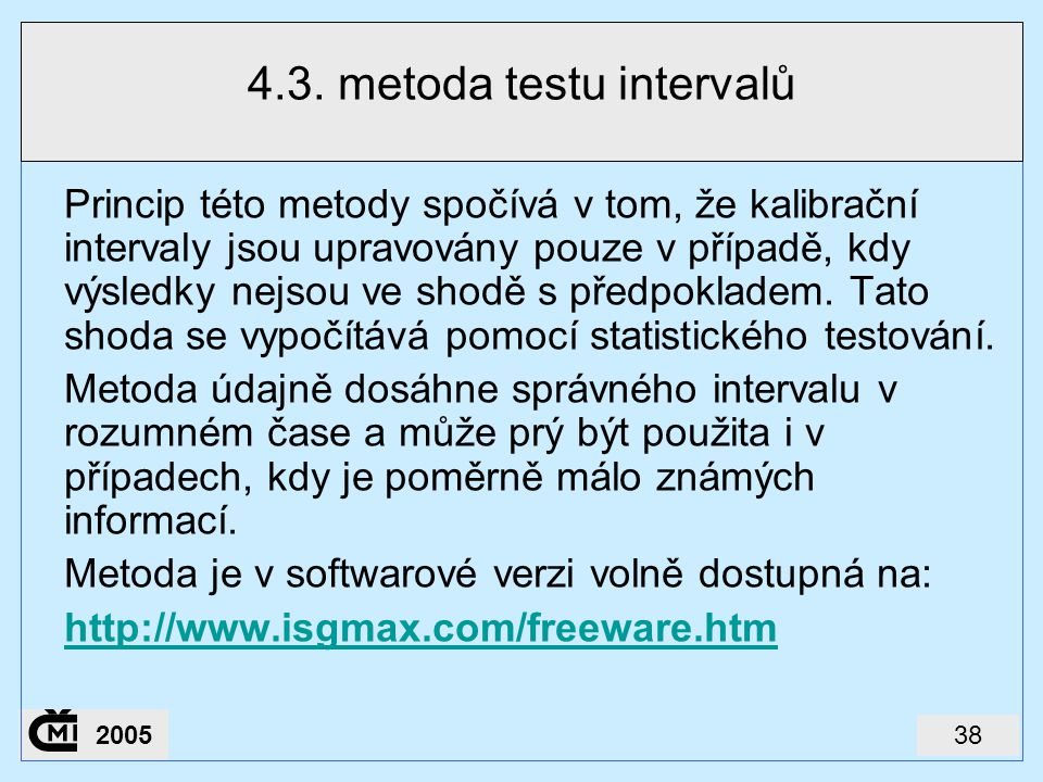 4.3. metoda testu intervalů