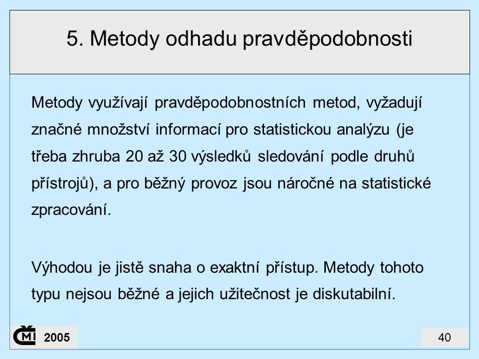 5. Metody odhadu pravděpodobnosti