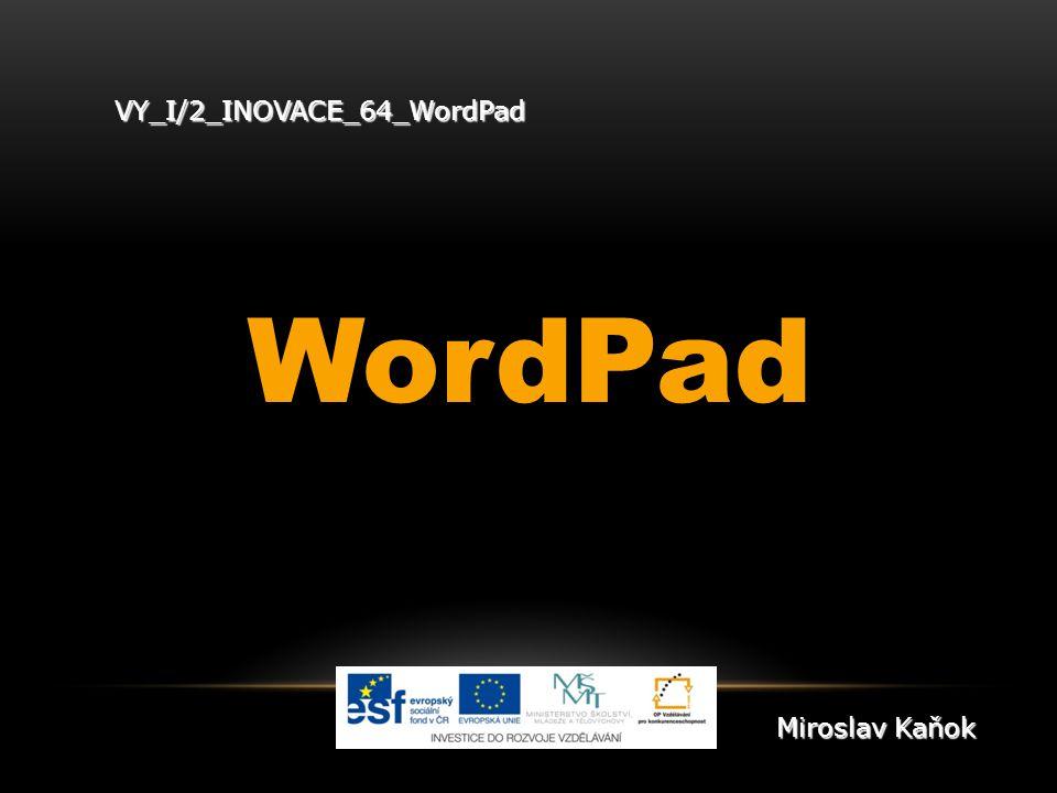 VY_I/2_INOVACE_64_WordPad