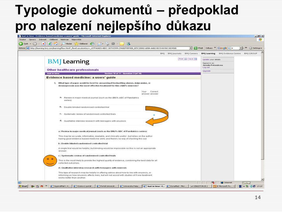 Typologie dokumentů – předpoklad pro nalezení nejlepšího důkazu