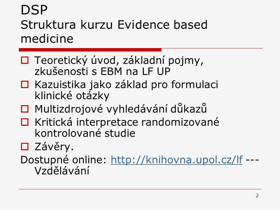 DSP Struktura kurzu Evidence based medicine