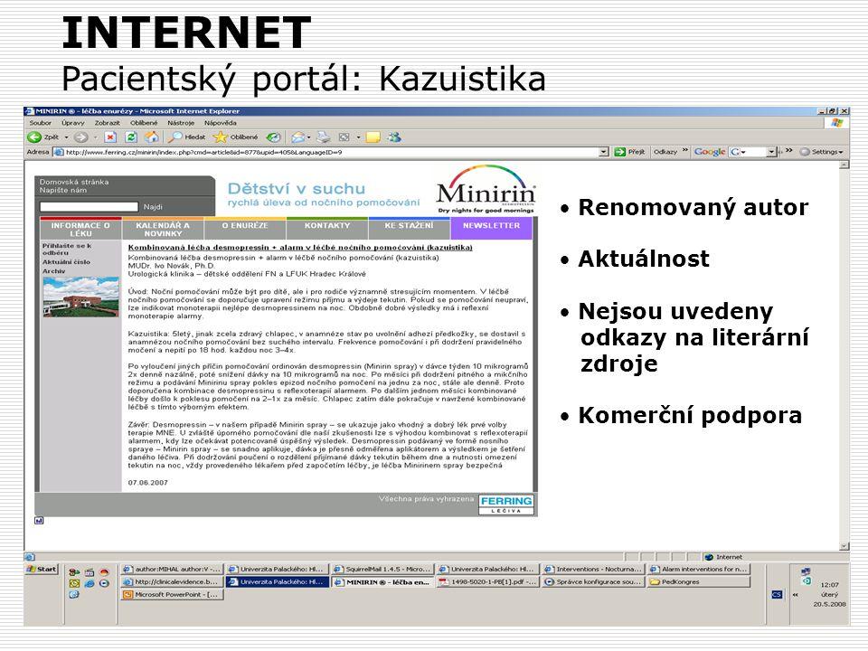 INTERNET Pacientský portál: Kazuistika Renomovaný autor Aktuálnost