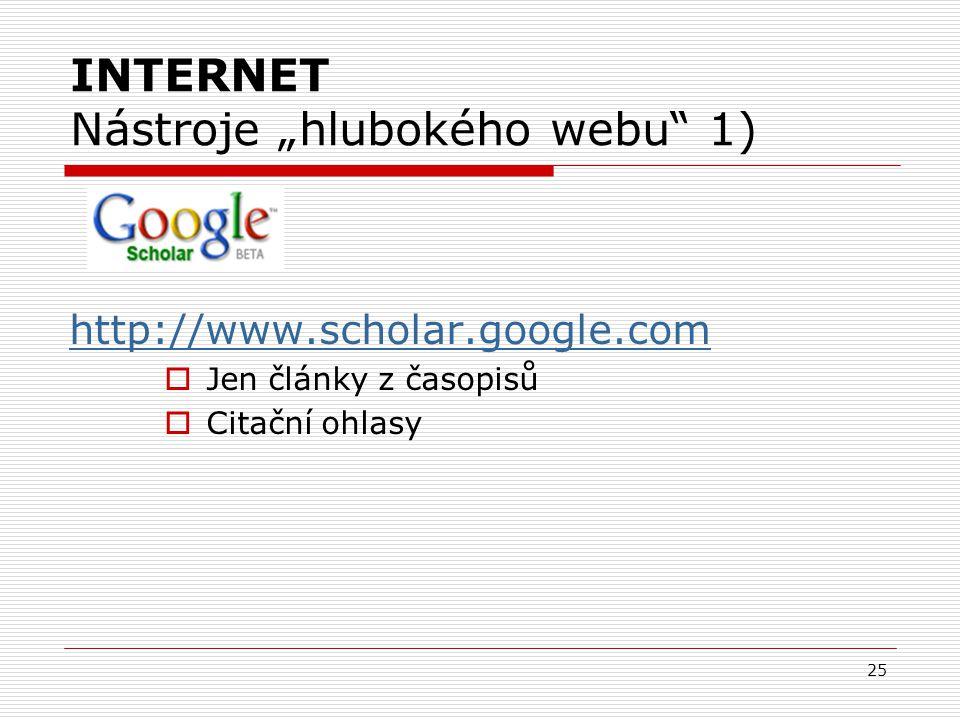 """INTERNET Nástroje """"hlubokého webu 1)"""
