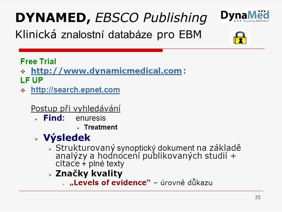 DYNAMED, EBSCO Publishing Klinická znalostní databáze pro EBM