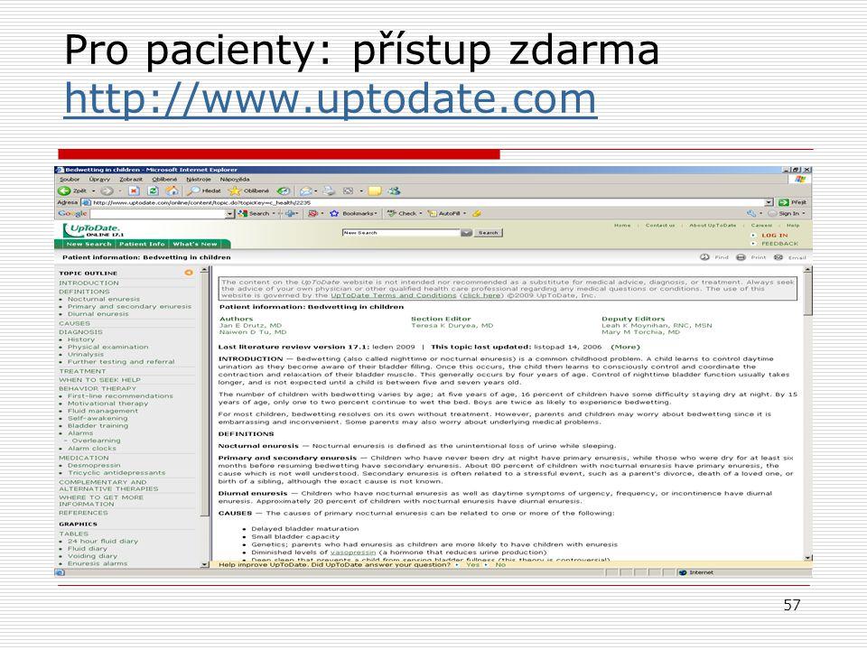 Pro pacienty: přístup zdarma http://www.uptodate.com