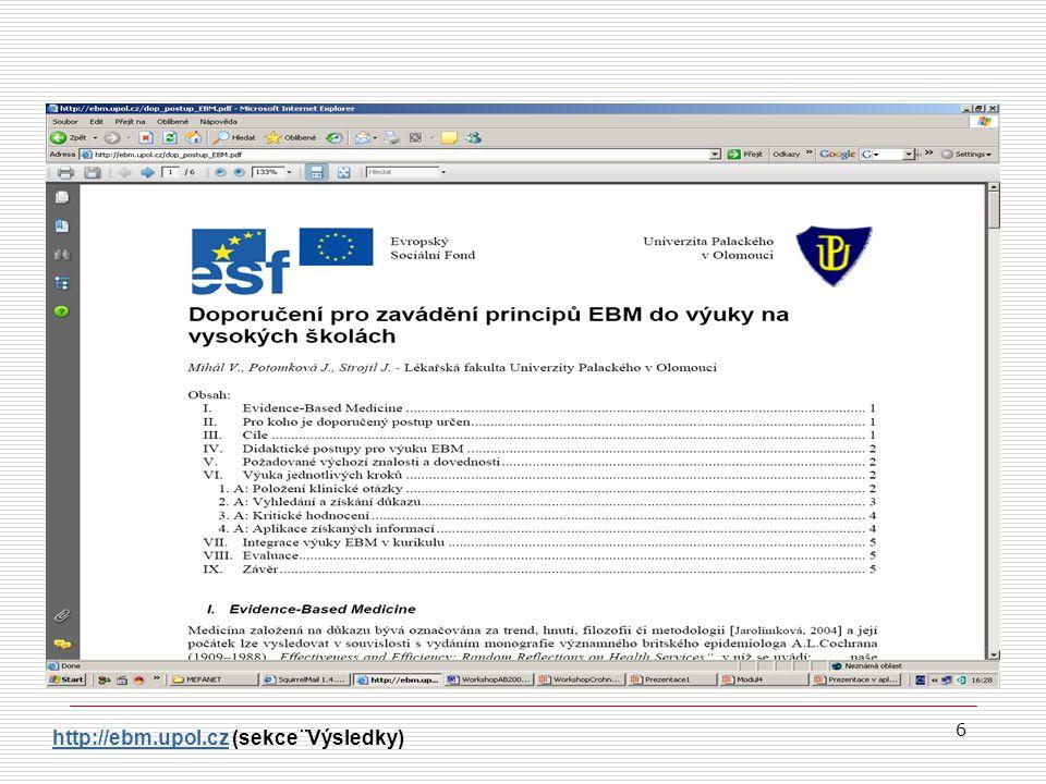 http://ebm.upol.cz (sekce ¨Výsledky)