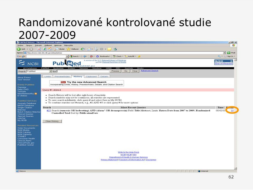 Randomizované kontrolované studie 2007-2009