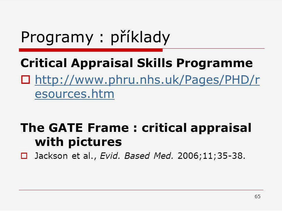 Programy : příklady Critical Appraisal Skills Programme