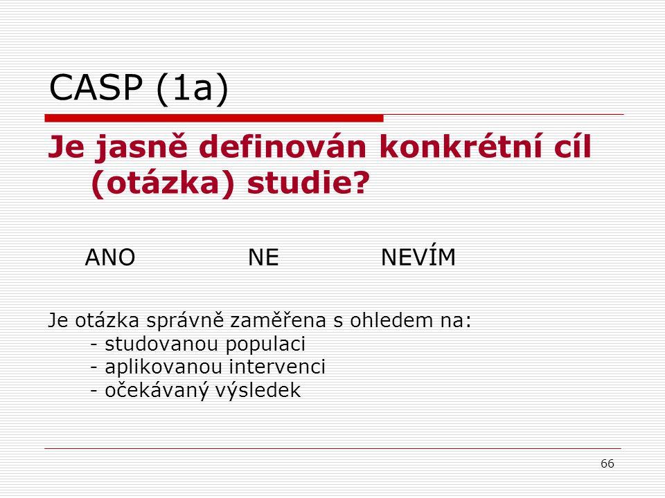 CASP (1a) Je jasně definován konkrétní cíl (otázka) studie
