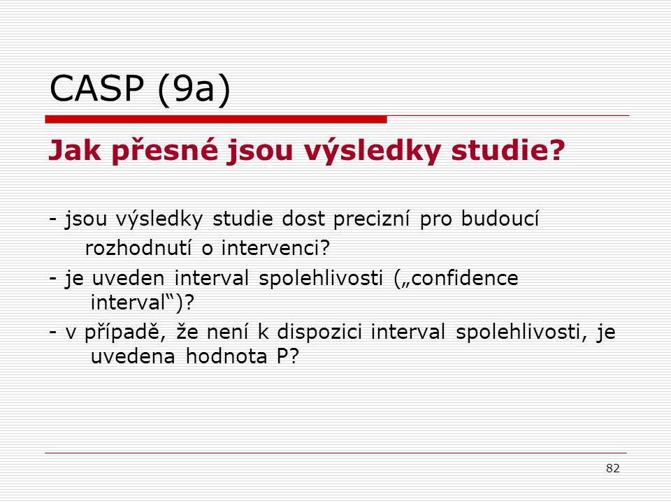CASP (9a) Jak přesné jsou výsledky studie