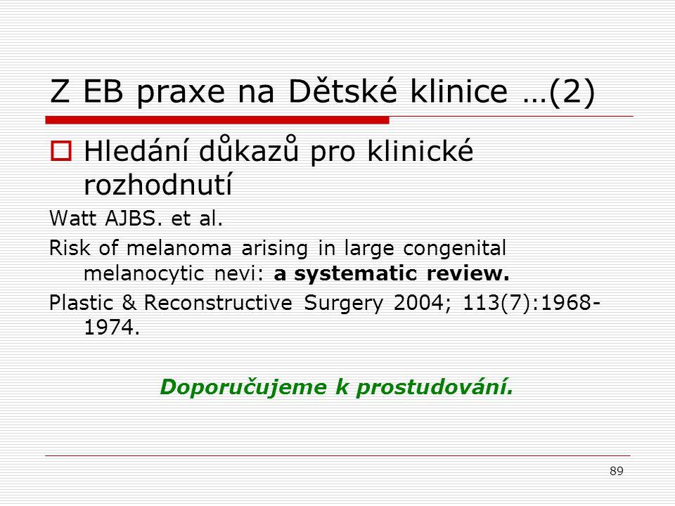 Z EB praxe na Dětské klinice …(2)