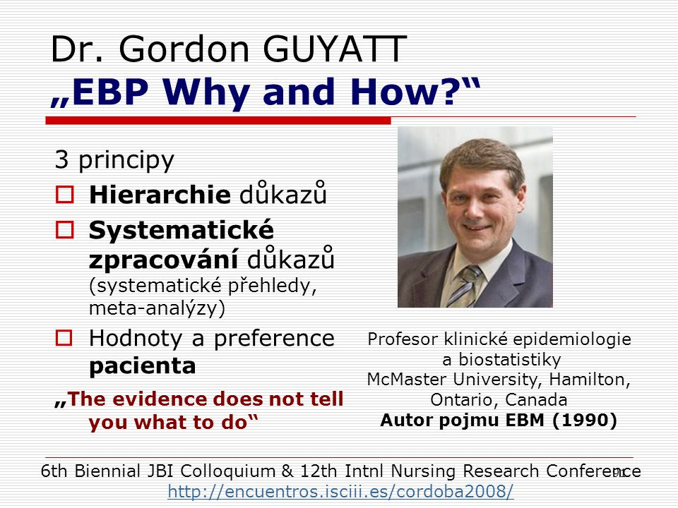 "Dr. Gordon GUYATT ""EBP Why and How"
