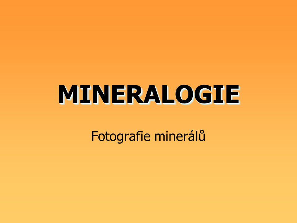 MINERALOGIE Fotografie minerálů