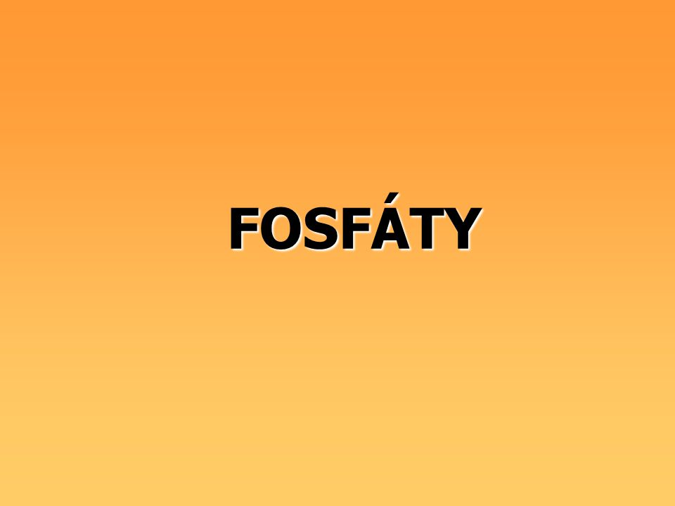 FOSFÁTY