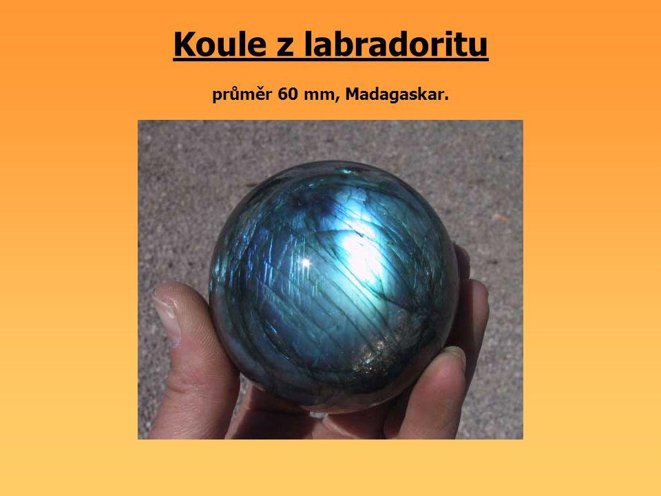Koule z labradoritu průměr 60 mm, Madagaskar.