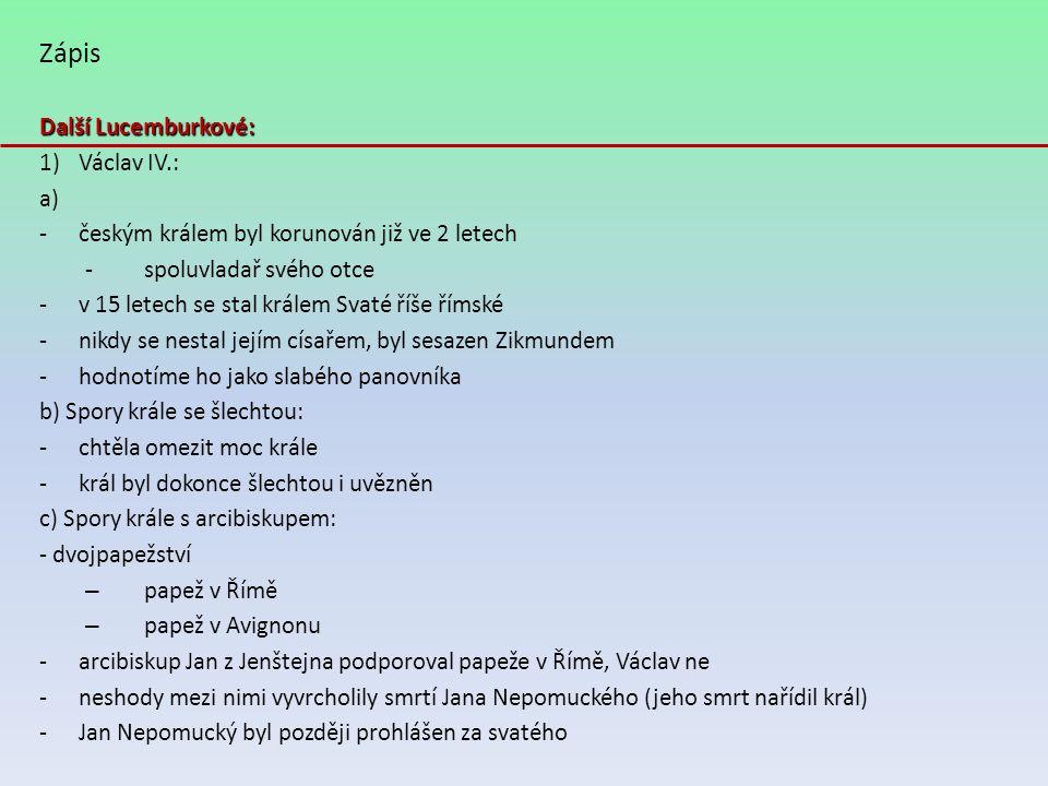 Zápis Další Lucemburkové: Václav IV.: a)