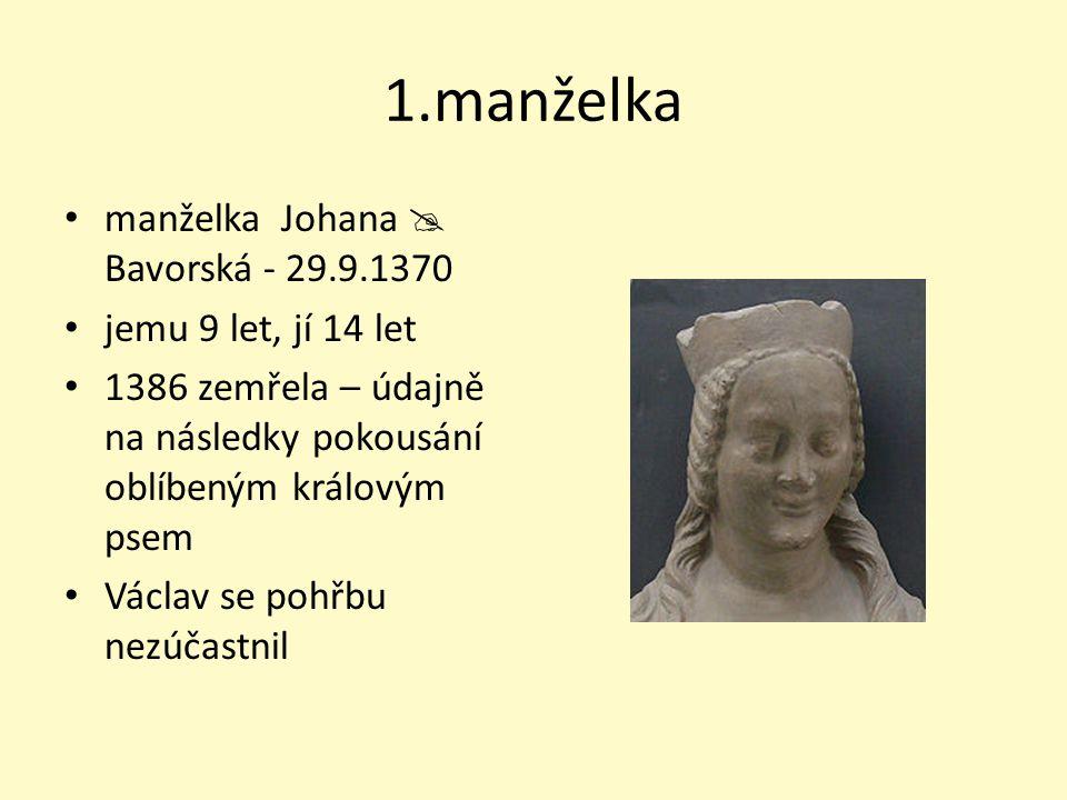 1.manželka manželka Johana  Bavorská - 29.9.1370