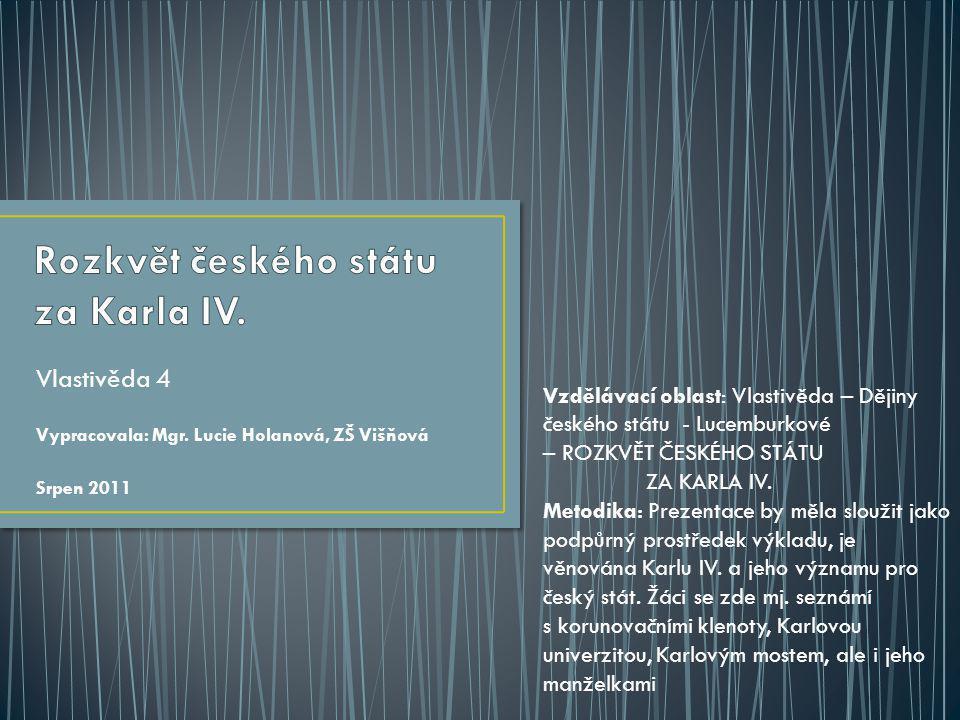 Rozkvět českého státu za Karla IV.