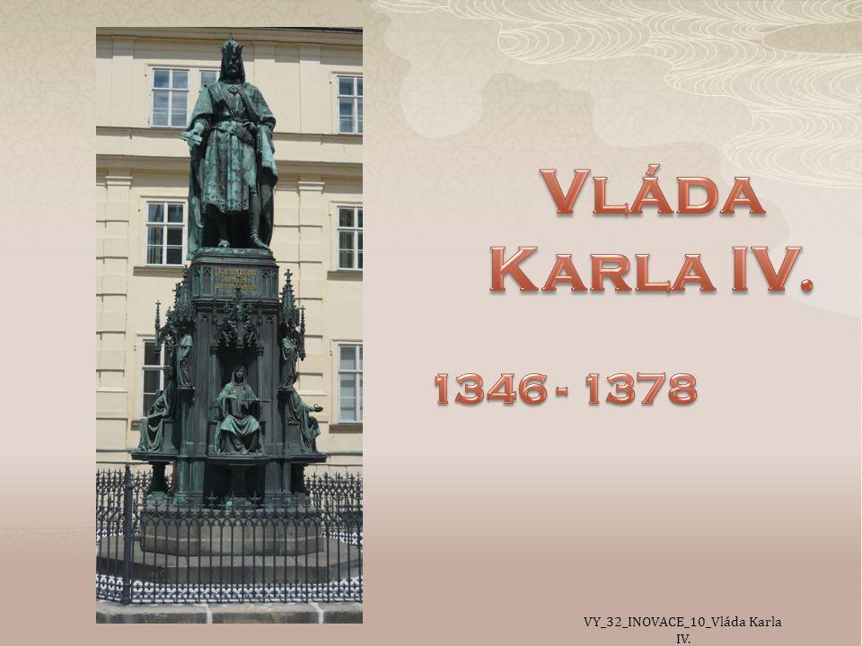 VY_32_INOVACE_10_Vláda Karla IV.