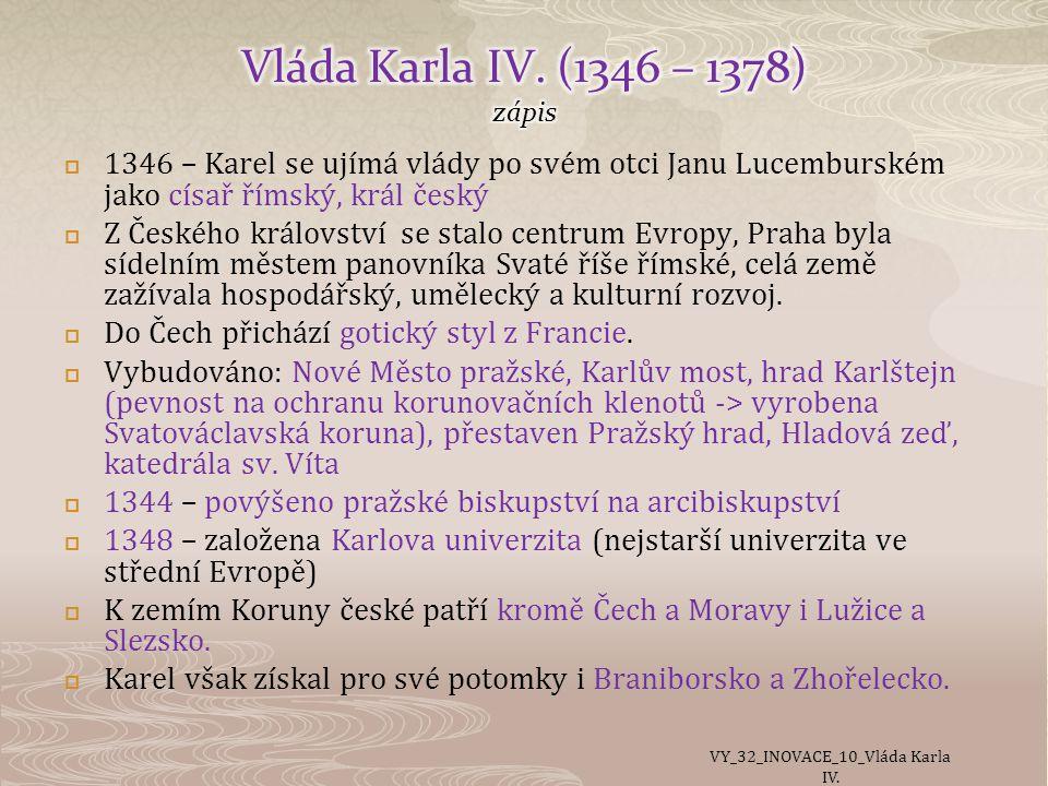 Vláda Karla IV. (1346 – 1378) zápis