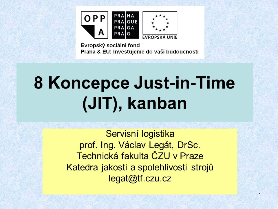 8 Koncepce Just-in-Time (JIT), kanban