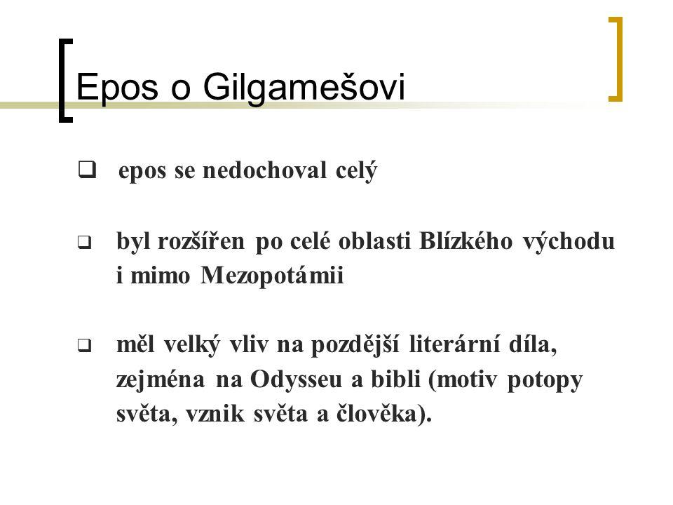 Epos o Gilgamešovi epos se nedochoval celý
