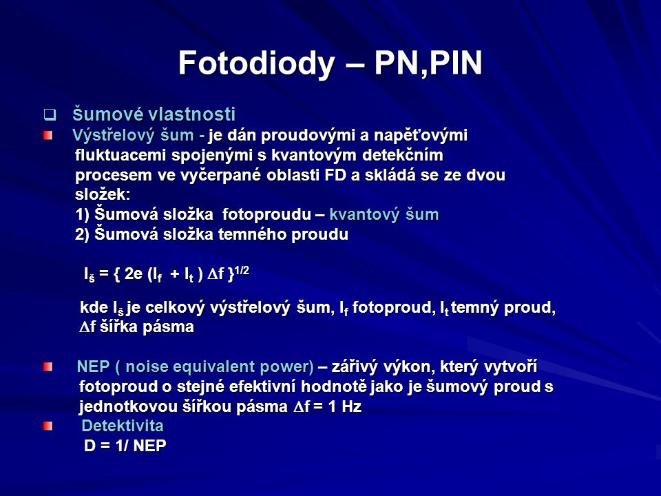 Fotodiody – PN,PIN Šumové vlastnosti