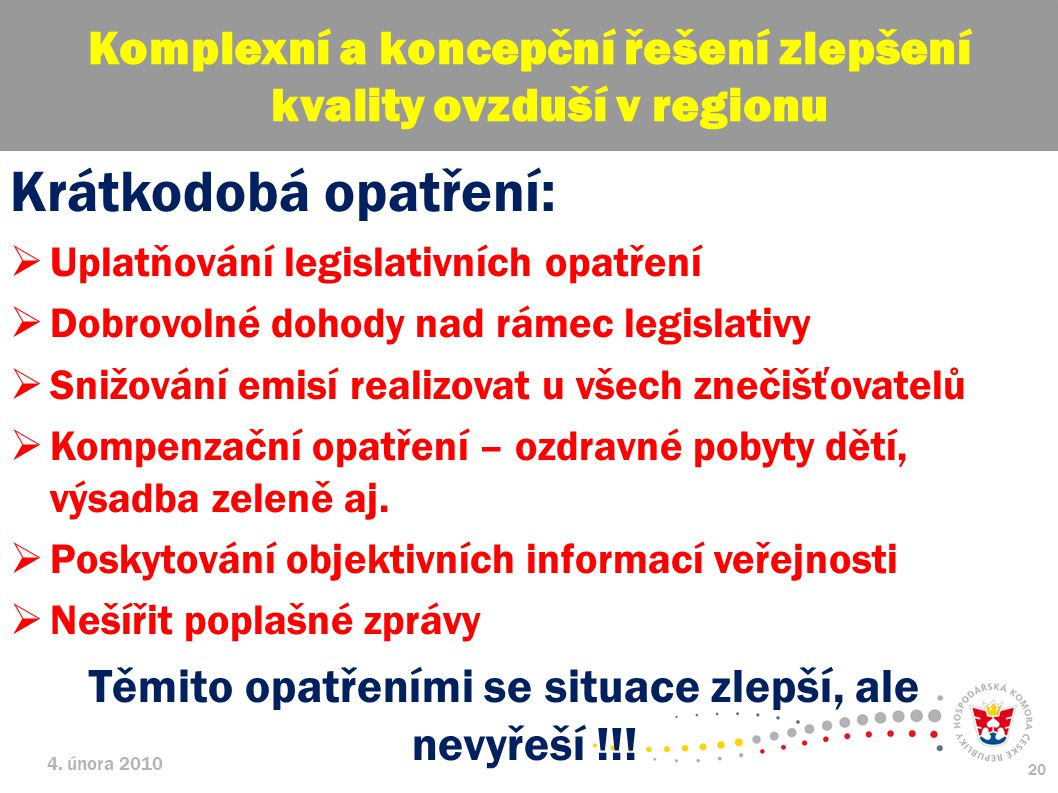 Komplexní a koncepční řešení zlepšení kvality ovzduší v regionu