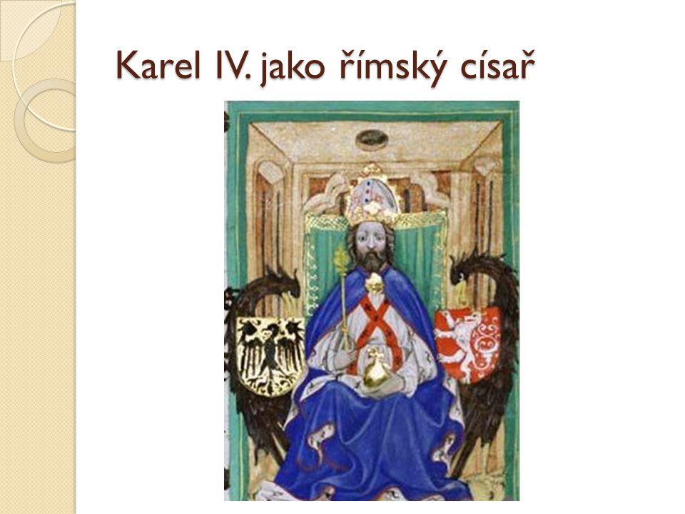 Karel IV. jako římský císař