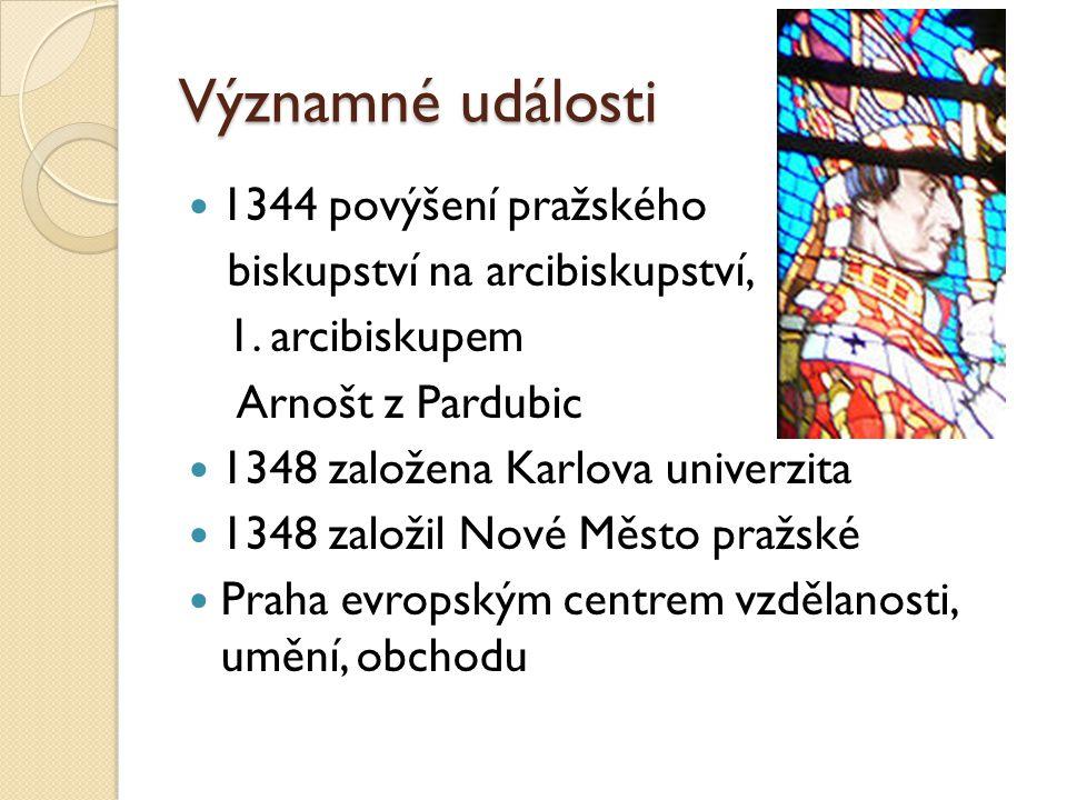 Významné události 1344 povýšení pražského