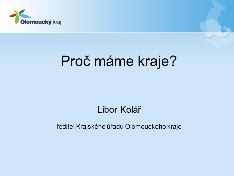 ředitel Krajského úřadu Olomouckého kraje