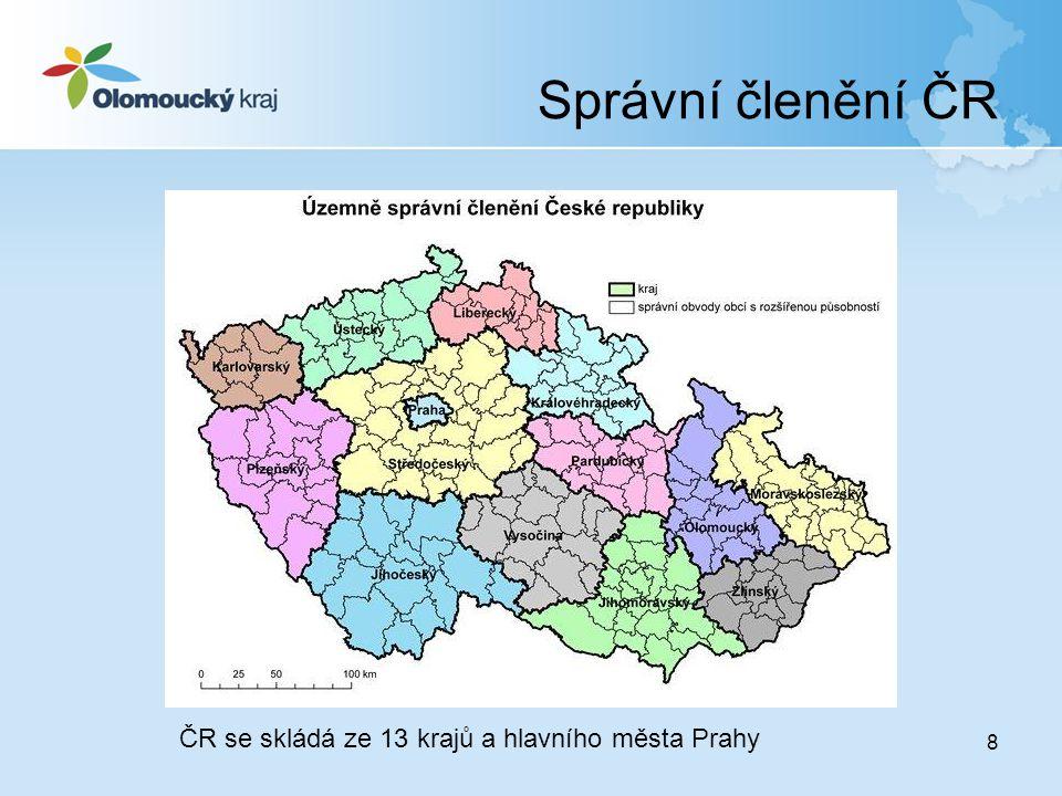Správní členění ČR ČR se skládá ze 13 krajů a hlavního města Prahy