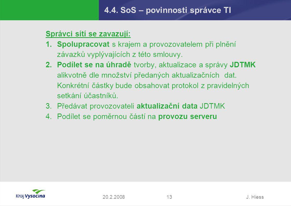 4.4. SoS – povinnosti správce TI