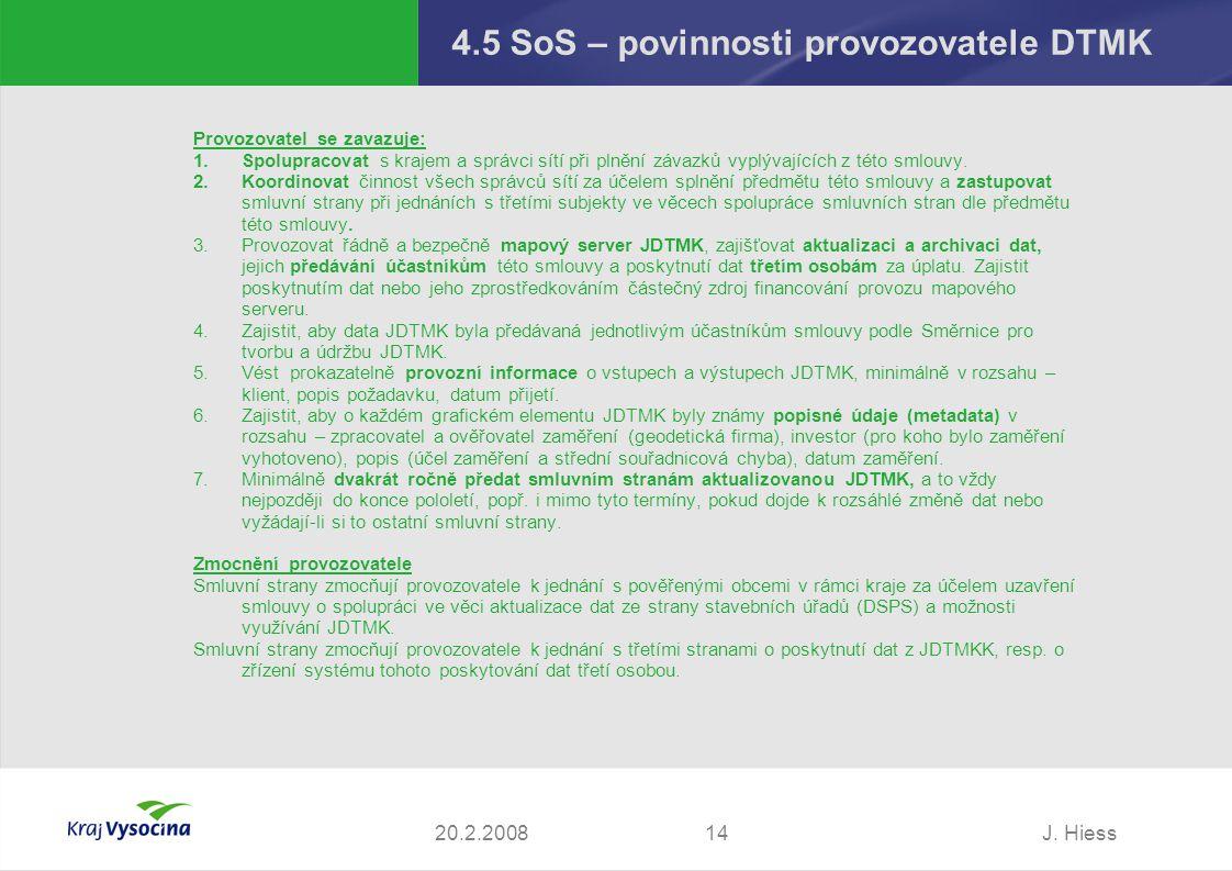 4.5 SoS – povinnosti provozovatele DTMK