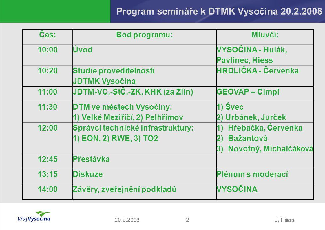Program semináře k DTMK Vysočina 20.2.2008