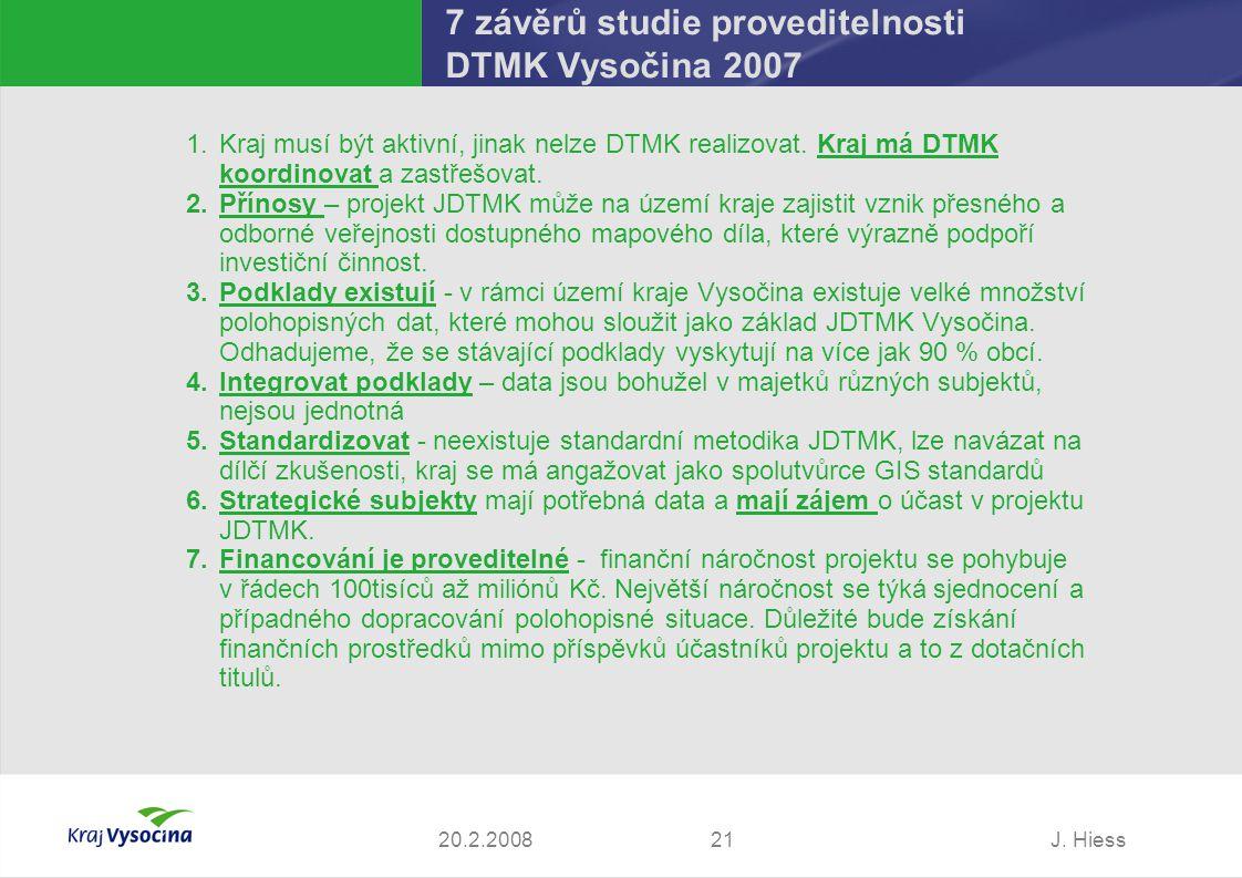 7 závěrů studie proveditelnosti DTMK Vysočina 2007