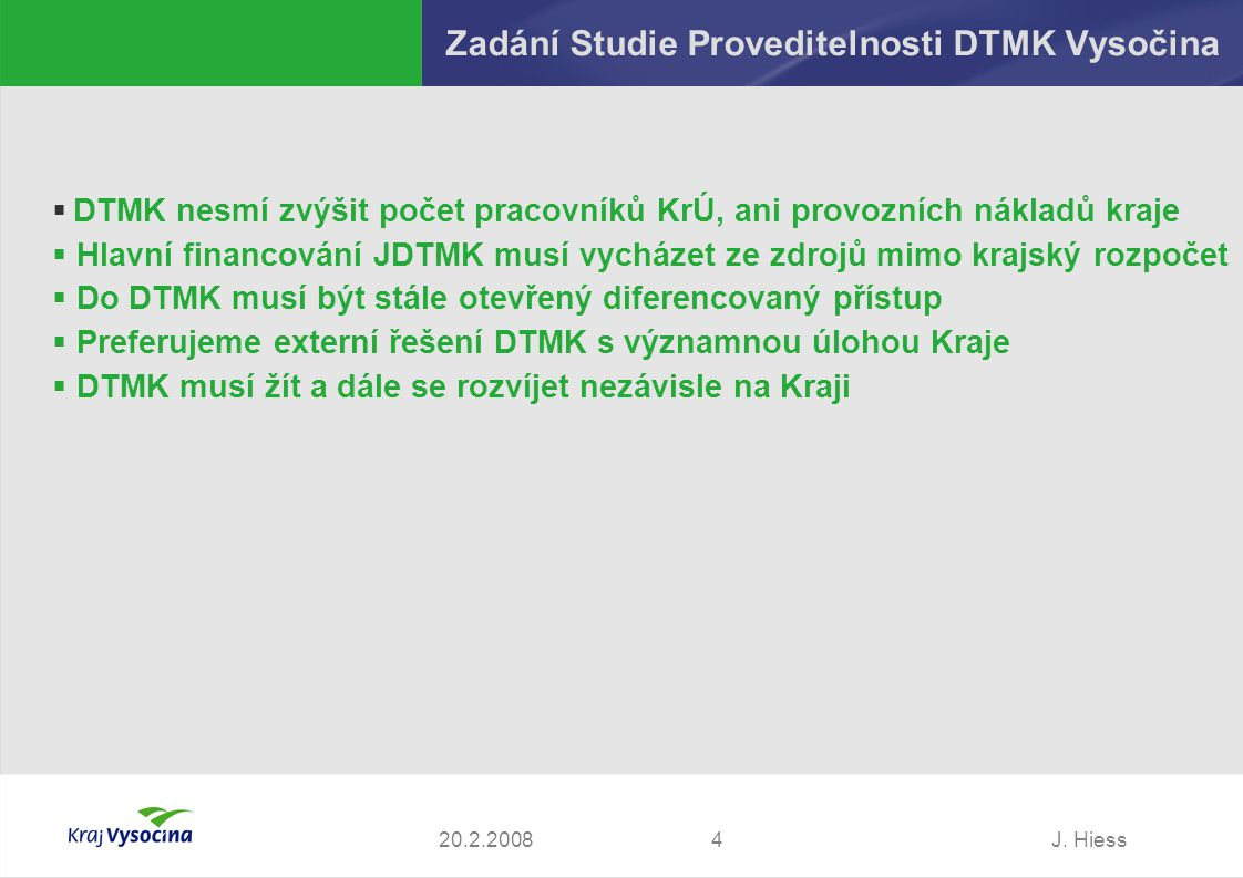 Zadání Studie Proveditelnosti DTMK Vysočina
