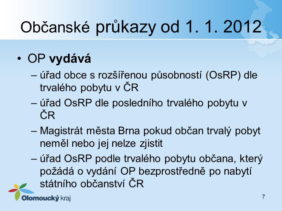 Občanské průkazy od 1. 1. 2012 OP vydává