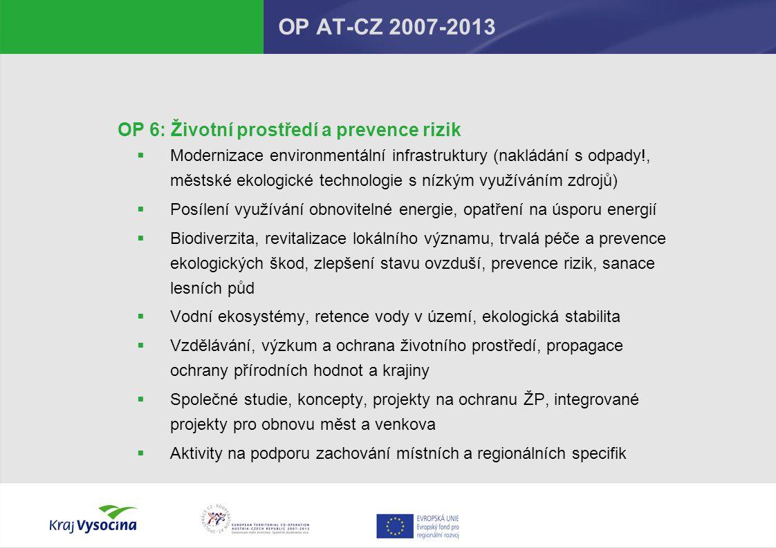 OP AT-CZ 2007-2013 OP 6: Životní prostředí a prevence rizik