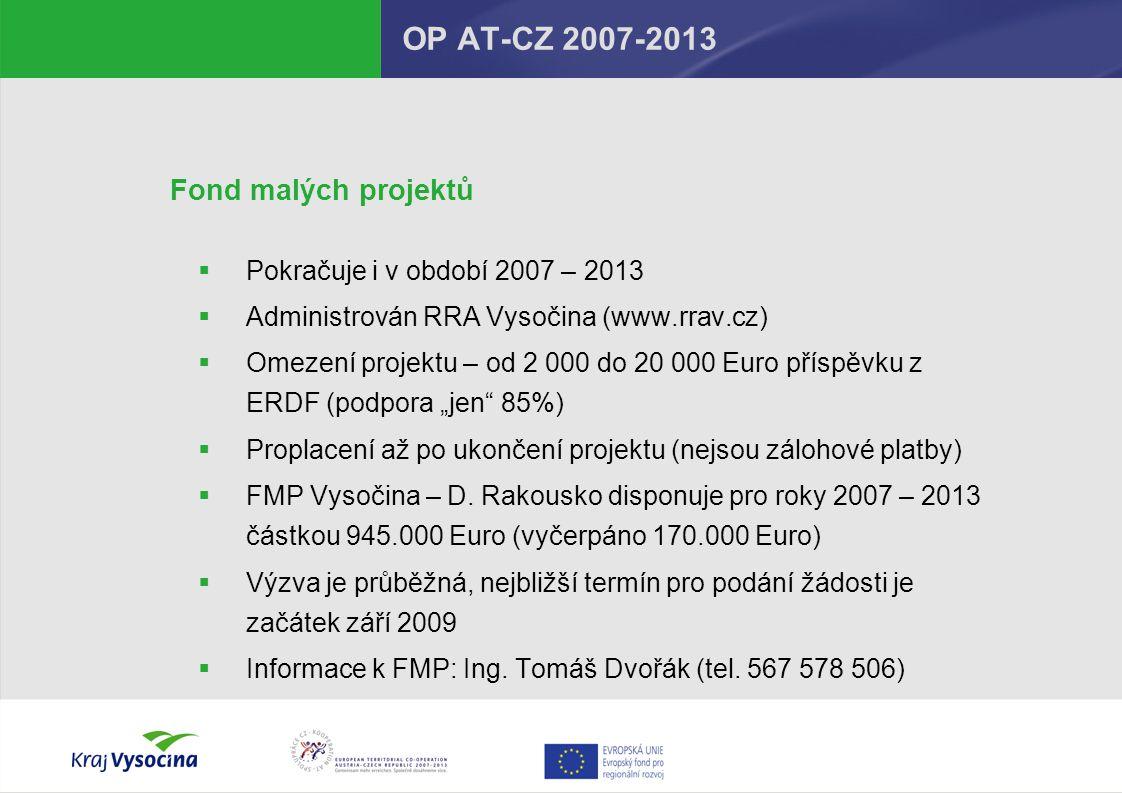 OP AT-CZ 2007-2013 Fond malých projektů