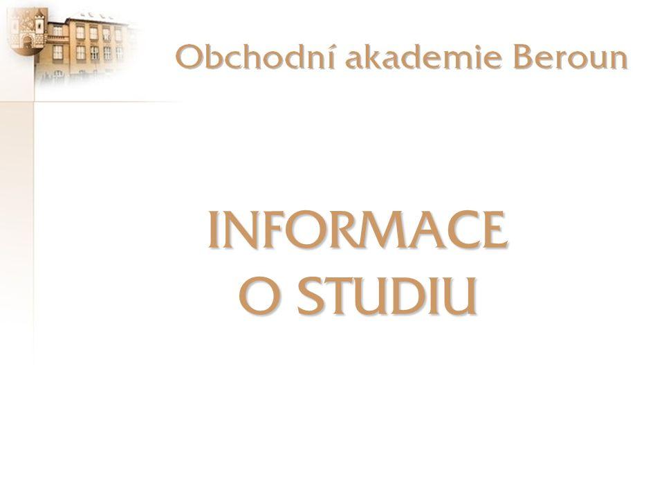 INFORMACE O STUDIU Informace o studiu - úvod